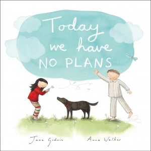today-we-have-no-plans