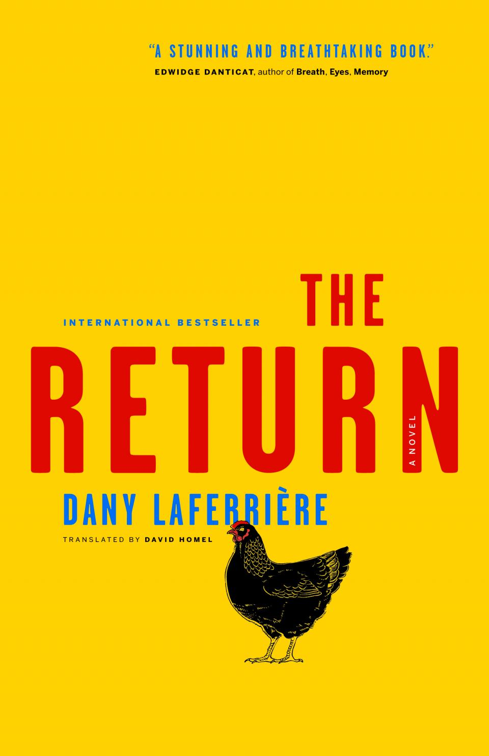 2014  pickle me this for all kinds of reasons i am so pleased to have finally dany laferriere s the return not least because laferriere is one of s most