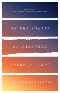 on-the-shores-of-darkness-there-is-light