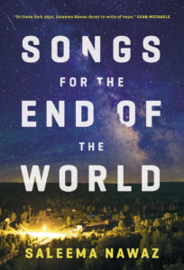 Book Cover for SONGS FOR THE END OF THE WORLD